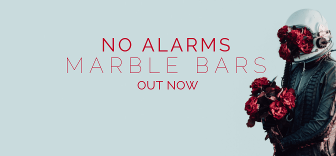 No Alarms 'Marble Bars'