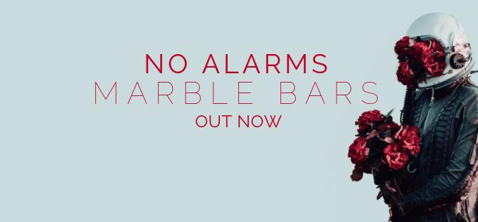 No Alarms 'Marble Bars'