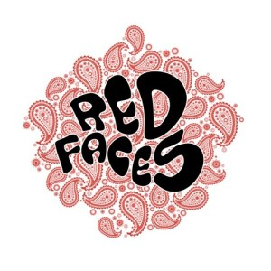 red faces