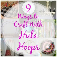 9 Ways to Craft With Hula Hoops