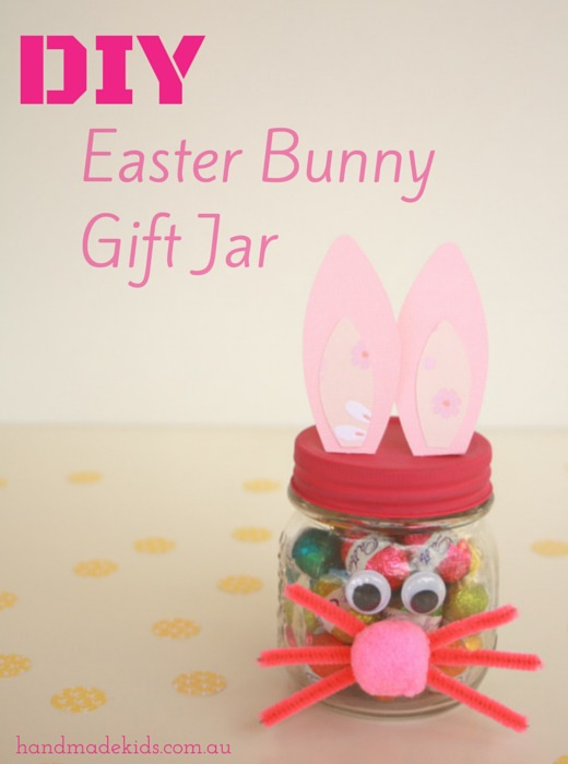 Make an easter bunny gift jar indie crafts for Easter craft gift ideas