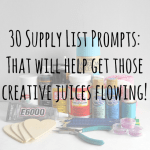 30 Supply List Prompts to Spark Creativity