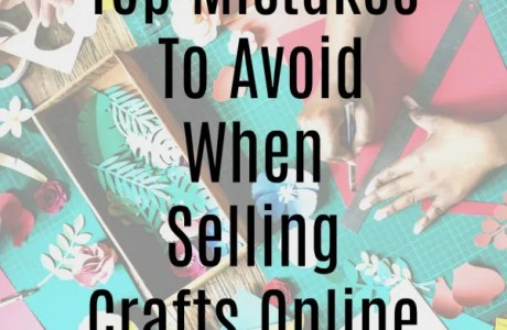Top Mistakes to Avoid When Selling Crafts Online