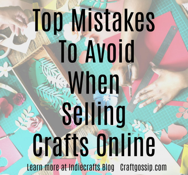owner of enterprise badges a global supplier of badge making machines and components offers his top mistakes to avoid when selling crafts online