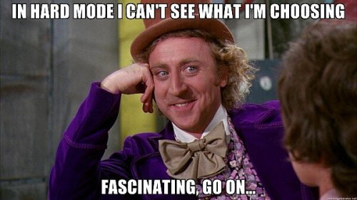 Willie Wonka meme - Hard Mode for game