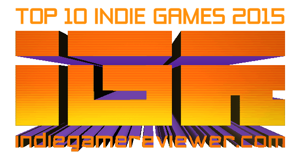 Top 10 Best Indie Games of 2015