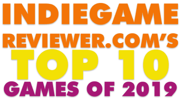 indiegamereviewer's top ten game of 2019