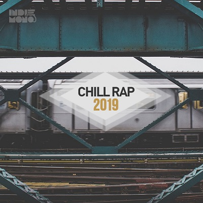 Summer Rap 2018 - 2019 : Chill Rap Songs - Chill Hip Hop