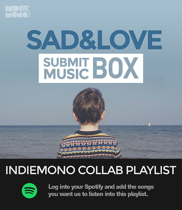 Submit Music to Sad & Love Spotify Playlists for Free