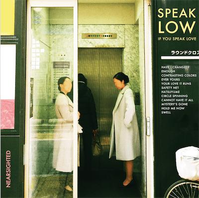 speak low cover