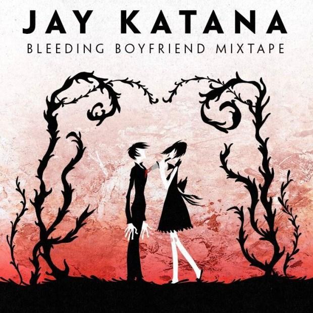 JAY KATANA BLEEDING BOYFRIEND MIXTAPE CD COVER ART