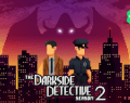 The Darkside Detective 2 begins crowdfunding via Kickstarter