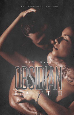 Book Blitz: Obsidian Faith by Bev Elle