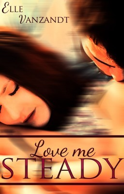 Tour: Love Me Steady by Elle Vanzandt