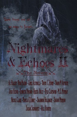 Nightmares and Echoes II: The Return by Multi Author Anthology