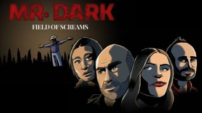Mr. Dark Field Of Screams