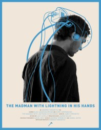 The Madman with Lightning in his Hands