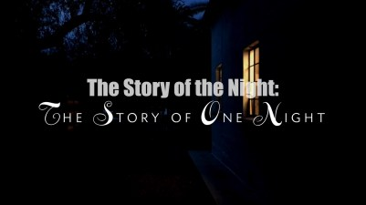 The Story of the Night: The Story of One Night