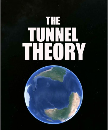 The Tunnel Theory