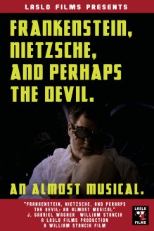 Frankenstein, Nietzsche, and Perhaps the Devil: an Almost Musical