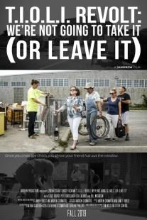 T.I.O.L.I Revolt: We're Not Going To Take It (Or Leave It)