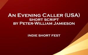 An Evening Caller