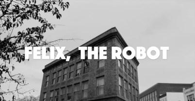 Felix The Robot
