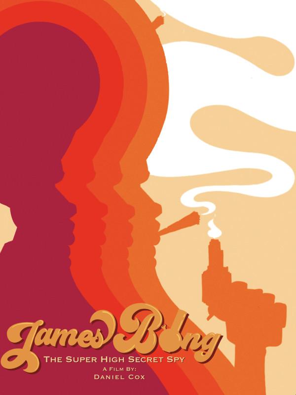 James Bong - The Super High Secret Spy