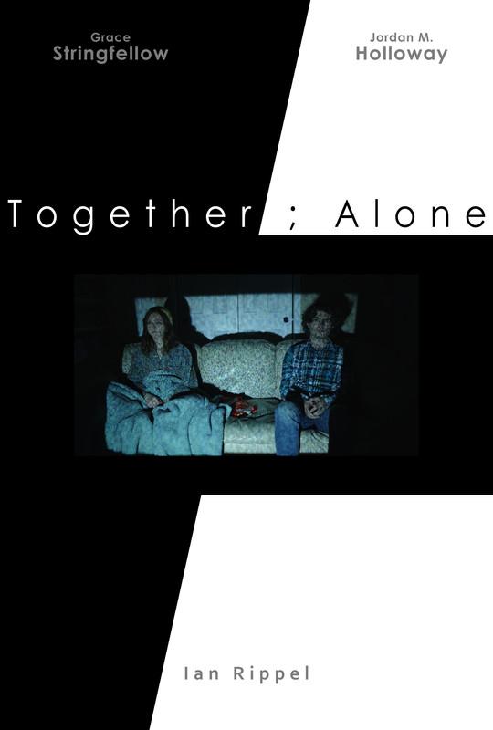 Together ; Alone