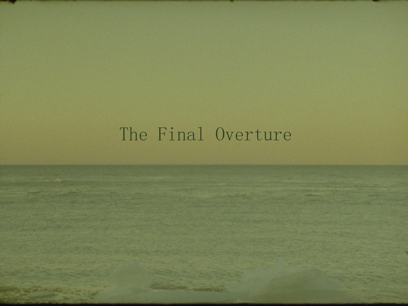 The Final Overture