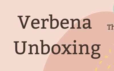 Verbena Unboxing