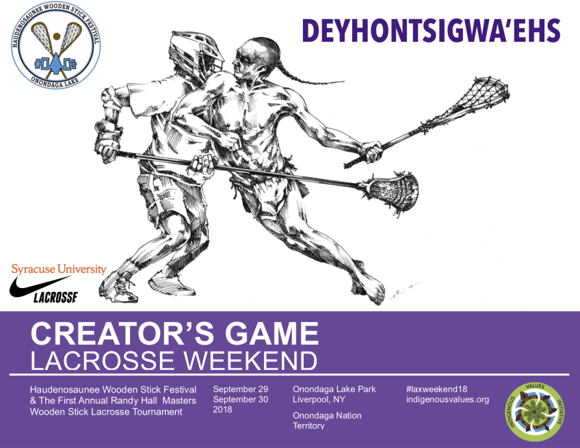 Deyhontsigwa'ehs - The Creator's Game, Lacrosse 2018