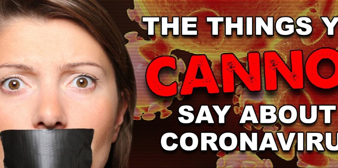 De dingen die u NIET kunt zeggen over Coronavirus