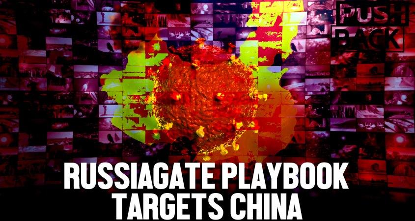 Amerikaanse elites gebruiken Russiagate playbook om China de schuld te geven en vijandigheid te bevorderen
