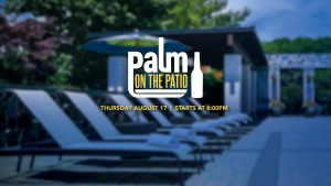Palm on the Patio with Michael Duca