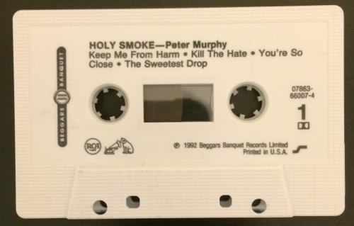 Peter Murphy Holy Smoke US Cassette Tape 1992 A Side