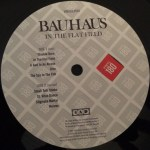 "Bauhaus In The Flat Field + 4AD UK 12"" 2008 B Label"