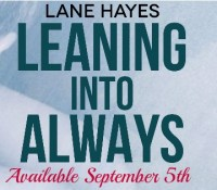 Release // Leaning into Always by Lane Hayes