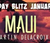 Release Blitz // Maui by Martin Delacroix
