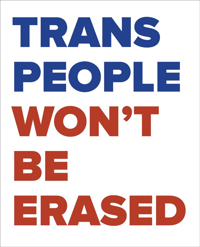 Trans people Won't Be Erased