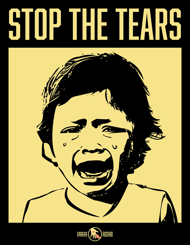 Stop the Tears, graphic by Families Belong Together
