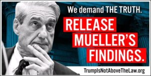 Mueller report we demand the truth