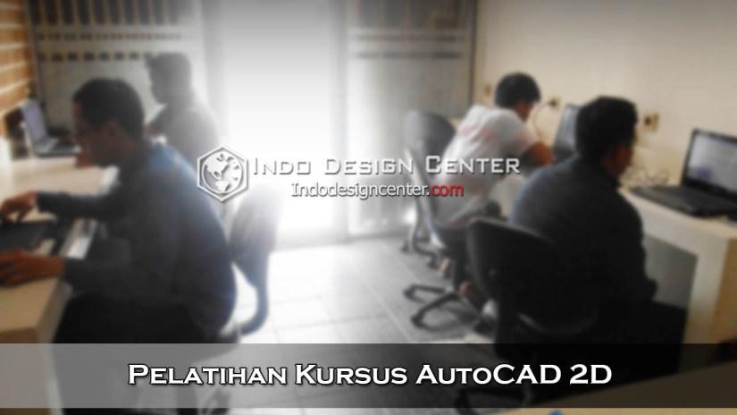 Pelatihan Kursus AutoCAD 2D