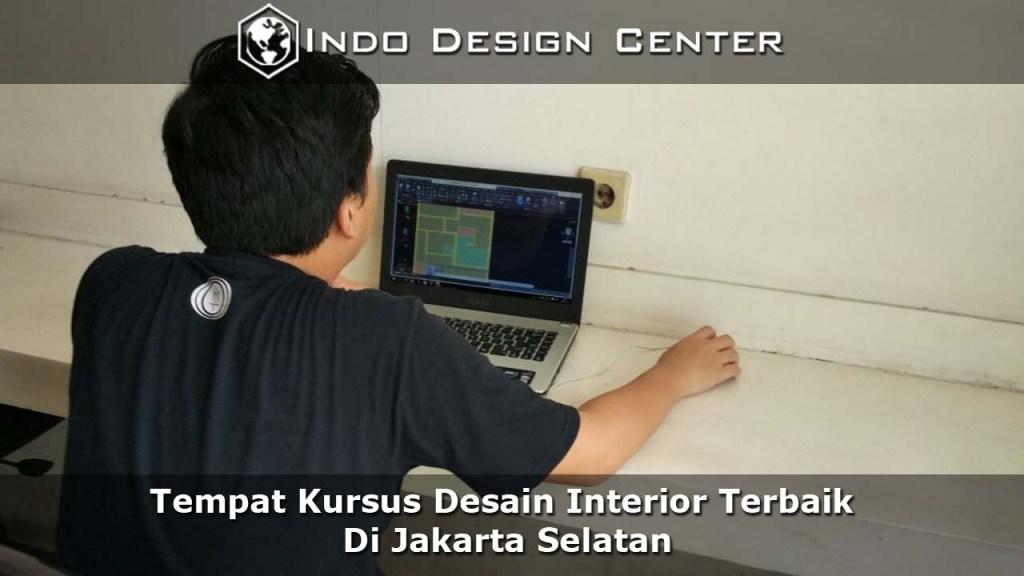 Tempat Kursus Desain Interior Terbaik Di Jakarta Selatan