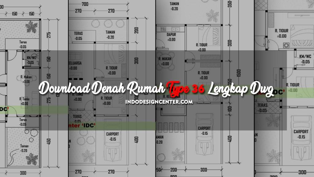 Download Denah Rumah Type 36 Lengkap Dwg