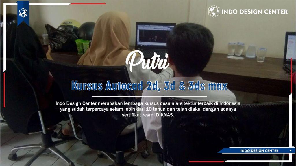 Kursus Autocad 2D, 3D & 3ds Max Sukajadi Bandung Putri