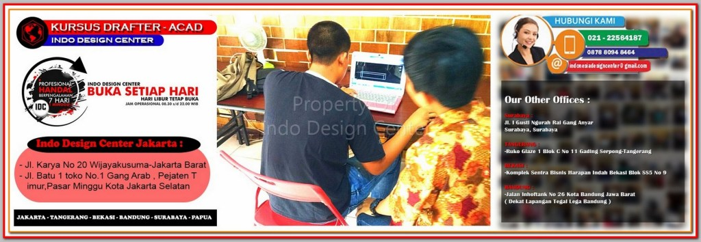 Harga Kursus AutoCAD - 3ds Max - Sketchup Di Kampung Gedong - Jakarta - Tangerang - Bekasi - Bandung - Surabaya