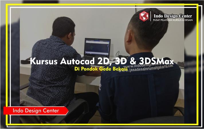 Kursus - Autocad - 2D - 3D - 3DSMax - Pak - Dwi - Azhari - Indo-Design-Center-Pondok-Gede-Bekasi-Header