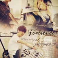 [Oneshot] Fortitude: Melody of Memories