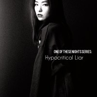One of These Nights #2 - Hypocritical Liar